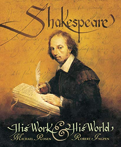 9780763632014: Shakespeare: His Work and His World