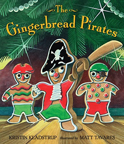 9780763632236: The Gingerbread Pirates