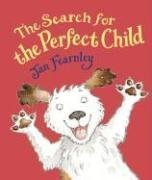 The Search for the Perfect Child: Fearnley, Jan