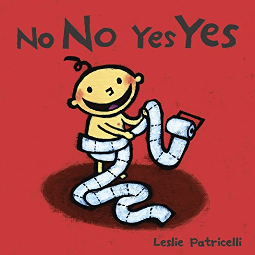 9780763632441: No No Yes Yes (Leslie Patricelli board books)