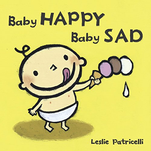 9780763632458: Baby Happy Baby Sad (Leslie Patricelli board books)