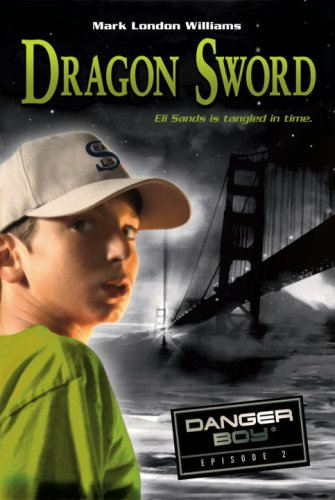 9780763632908: Dragon Sword: Danger Boy Episode 2