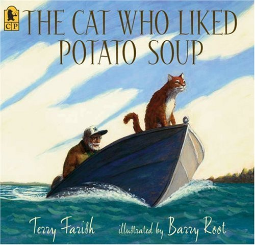 9780763632977: The Cat Who Liked Potato Soup