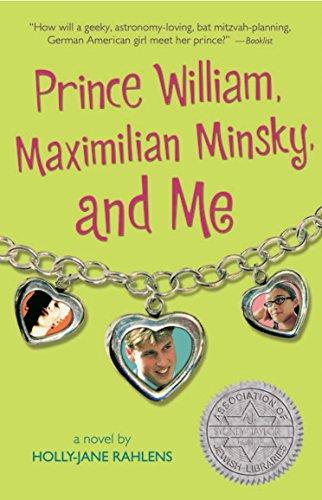 9780763632991: Prince William, Maximilian Minsky, and Me