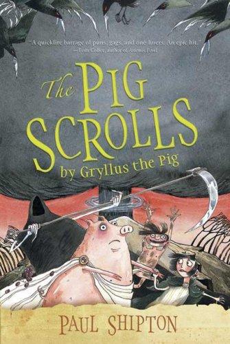 9780763633028: The Pig Scrolls