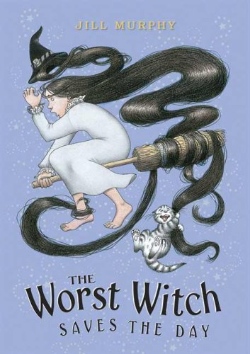 9780763633196: The Worst Witch Saves the Day (Magical Adventures of the Worst Witch)