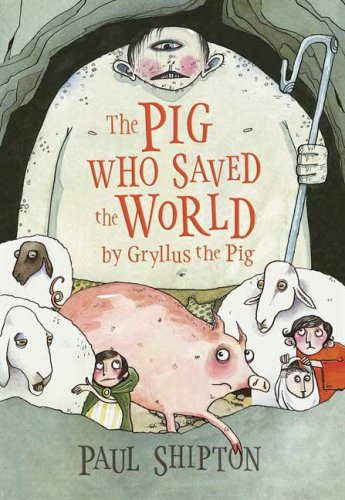 9780763634469: The Pig Who Saved the World
