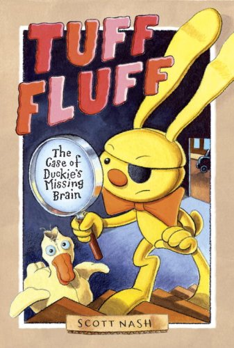 9780763634834: Tuff Fluff: The Case of Duckie's Missing Brain