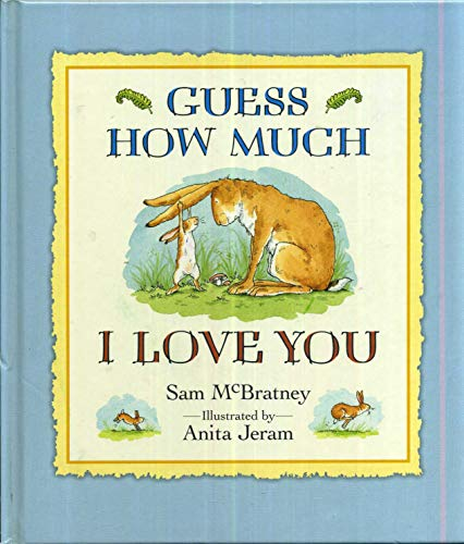 9780763634919: [Guess How Much I Love You] [by: Sam McBratney]