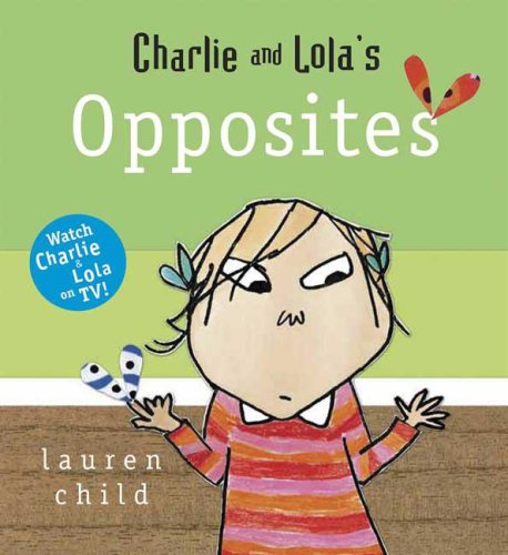 9780763635350: CHARLIE & LOLAS OPPOSITE-BOARD