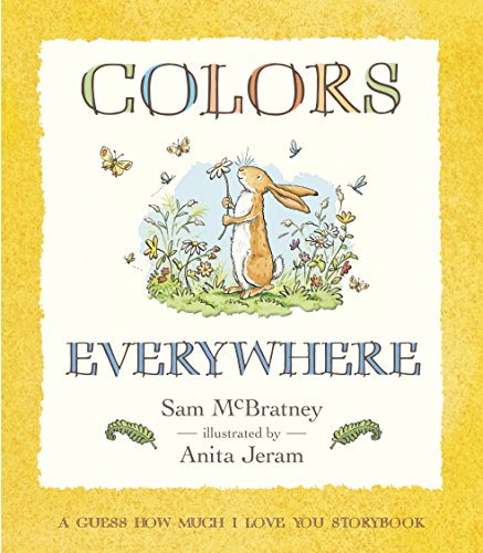 9780763635459: Colors Everywhere: A Guess How Much I Love You Storybook