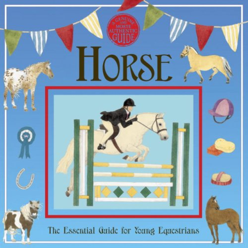 Horse The Essential Guide for Young Equestrians