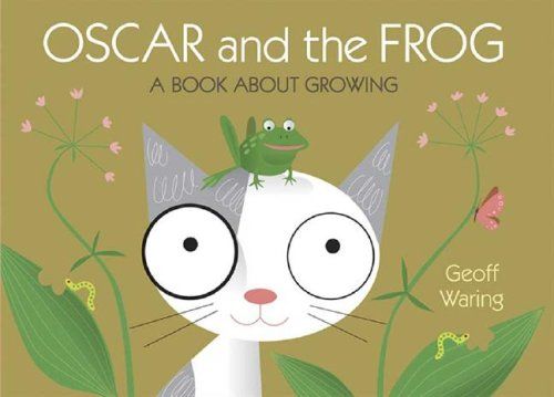 9780763635589: Oscar and the Frog: A Book About Growing (Start with Science)