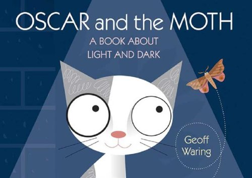 9780763635596: Oscar and the Moth: A Book About Light and Dark