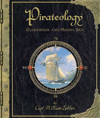 9780763635824: Pirateology Guidebook and Model Set (Ologies)