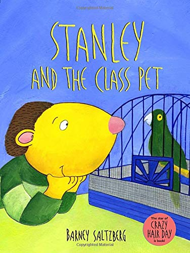 9780763635954: Stanley and the Class Pet