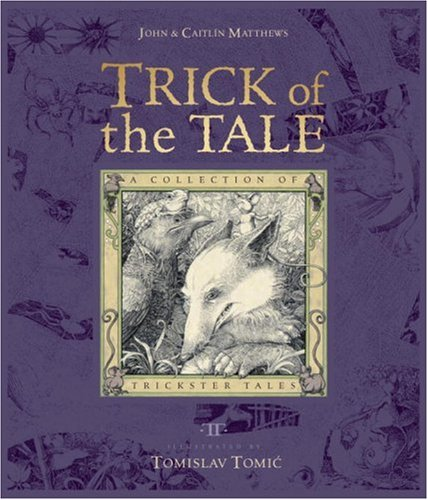 9780763636463: Trick of the Tale: A Collection of Trickster Tales