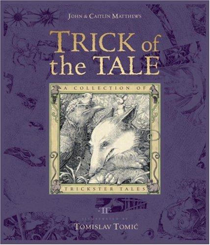 Trick of the Tale: A Collection of: Matthews, John, Matthews,