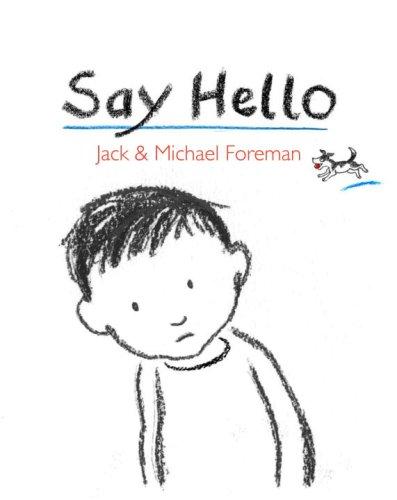9780763636579: Say Hello
