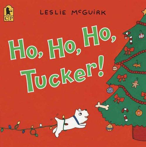 9780763636630: Ho, Ho, Ho, Tucker!