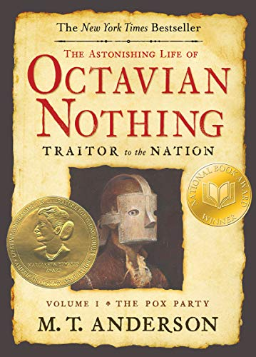 9780763636791: 1: The Astonishing Life of Octavian Nothing, Traitor to the Nation, Volume I: The Pox Party