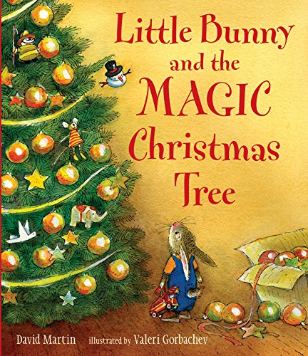 9780763636937: Little Bunny and the Magic Christmas Tree