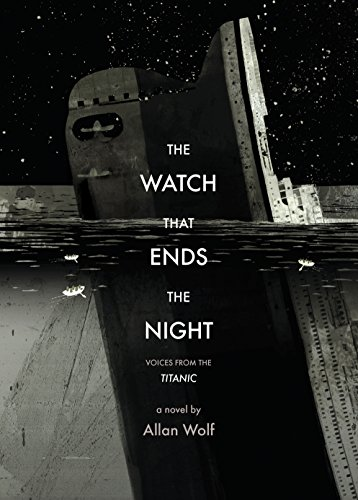 9780763637033: The Watch That Ends the Night: Voices from the Titanic