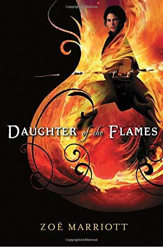 Daughter of the Flames: Zoë Marriott