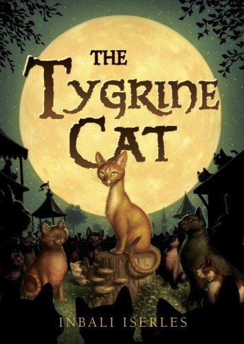 The Tygrine Cat: Iserles, Inbali