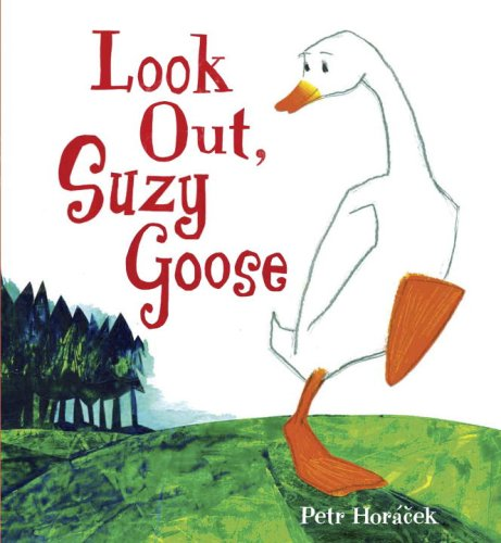 9780763638030: Look Out, Suzy Goose