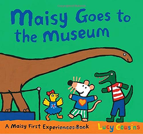 9780763638382: Maisy Goes to the Museum: A Maisy First Experience Book