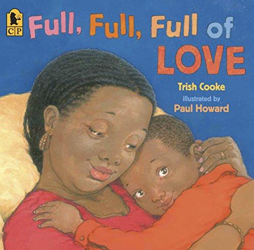 9780763638832: Full, Full, Full of Love