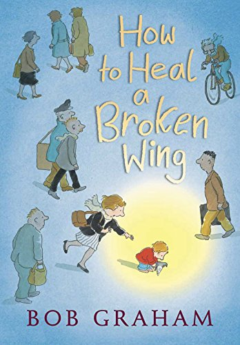 9780763639037: How to Heal a Broken Wing