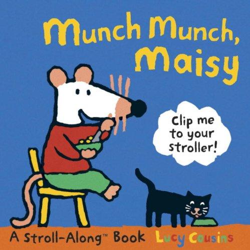 9780763639143: Munch Munch, Maisy: A Stroll-Along Book