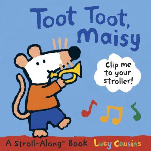 9780763639150: Toot Toot, Maisy: A Stroll-Along Book