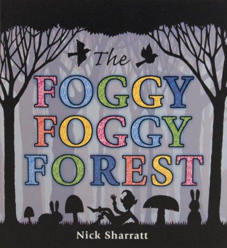 9780763639211: The Foggy, Foggy Forest