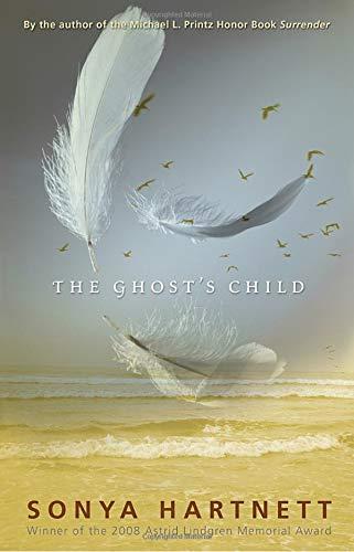 The Ghosts Child: Sonya Hartnett