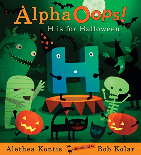 9780763639662: Alpha Oops!: H Is for Halloween