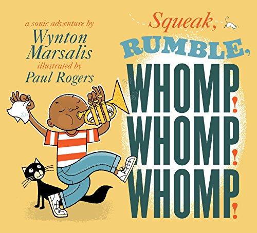 9780763639914: Squeak, Rumble, Whomp! Whomp! Whomp!: A Sonic Adventure
