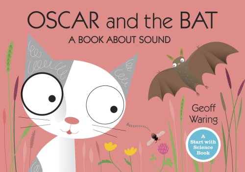 9780763640255: Oscar and the Bat: A Book About Sound (Start with Science)