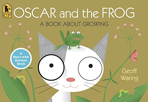 9780763640309: Oscar and the Frog: A Book About Growing (Start with Science)