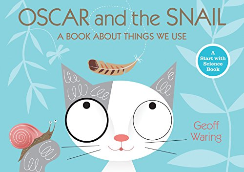9780763640392: Oscar and the Snail: A Book About Things That We Use (Start with Science)