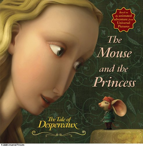 9780763640774: The Tale of Despereaux Movie Tie-In Storybook: The Mouse and the Princess