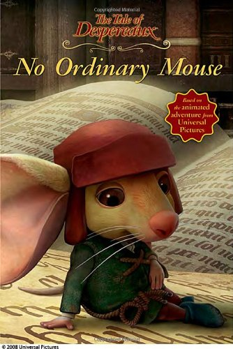 9780763640781: No Ordinary Mouse (Tale of Despereaux)