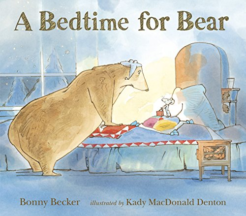 A BEDTIME FOR BEAR (Signed)