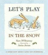 9780763641085: Let's Play in the Snow: A Guess How Much I Love You Storybook