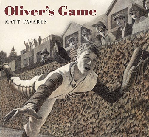 Oliver's Game (Tavares baseball books) (0763641375) by Matt Tavares