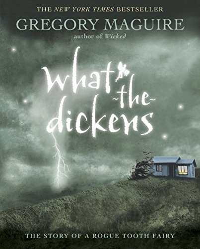 What the Dickens: Gregory Maguire