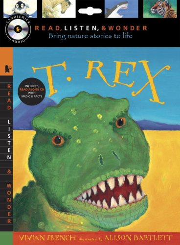 9780763641924: T. Rex with Audio, Peggable: Read, Listen & Wonder