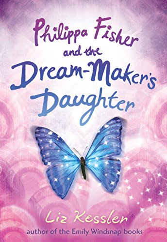 9780763642020: Philippa Fisher and the Dream-Maker's Daughter